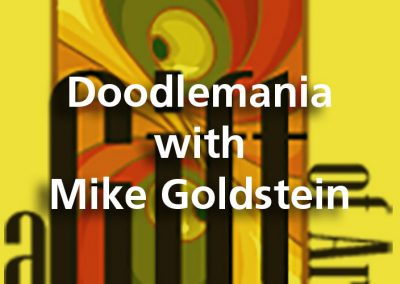 Doodlemania with Mike Goldstein